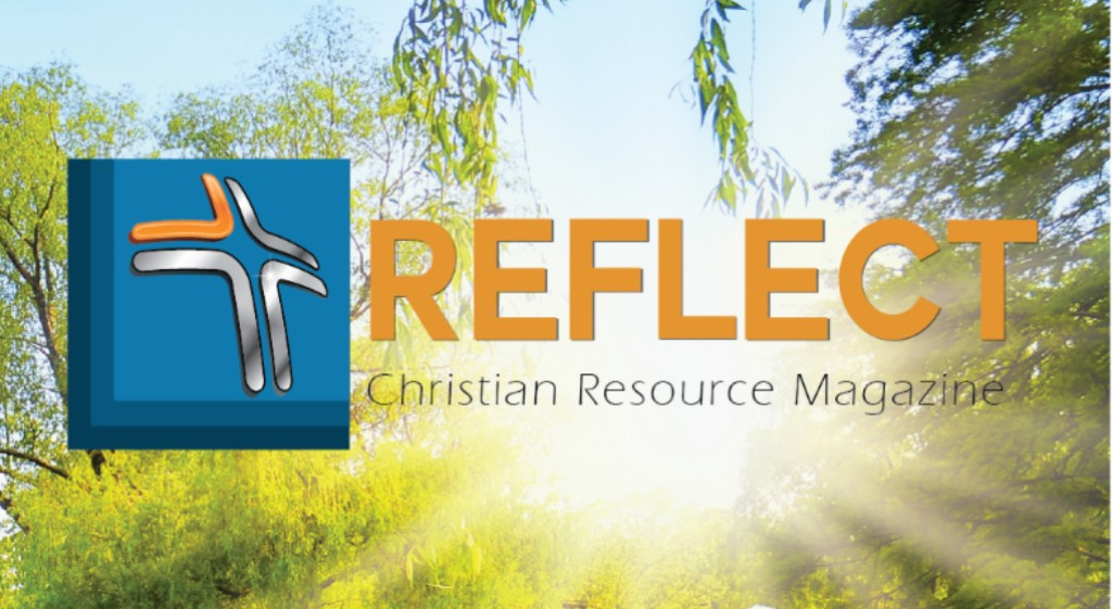 REFLECT Christian Magazine